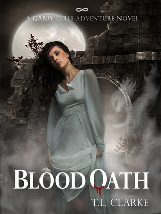 Blood Oath by T.L. Clarke