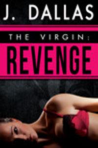 The Virgin: Revenge by J. Dallas
