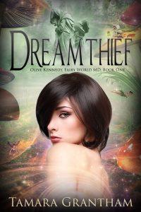 Dream Thief by Tamara Grantham
