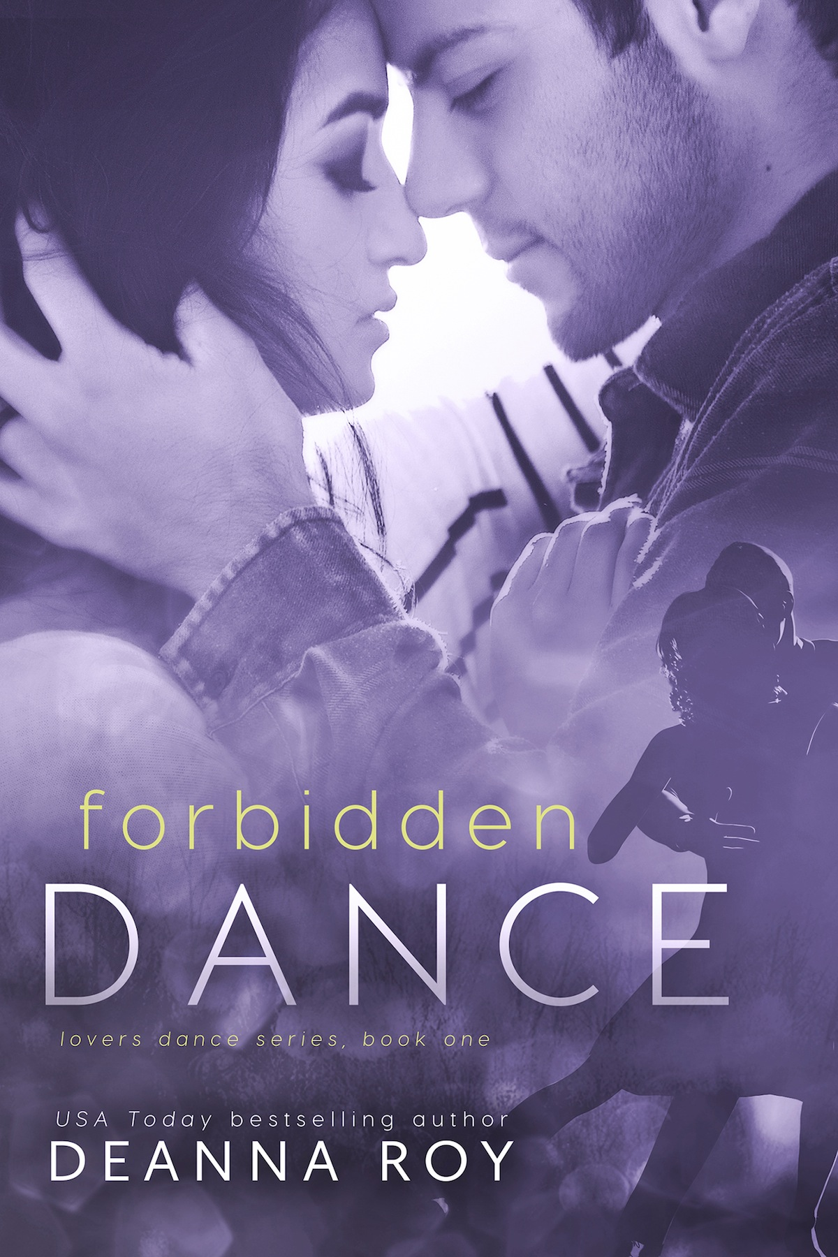 Forbidden Dance by Deanna Roy