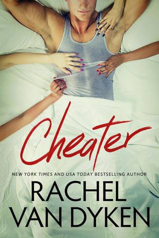 Cheater by Rachel VanDyken