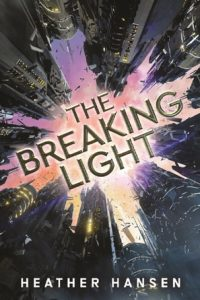 Feature Friday: The Breaking Light