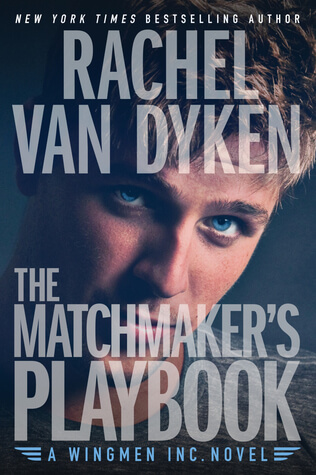 The Matchmaker's Playbook by Rachel VanDyken
