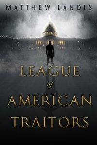 Feature Friday: League of American Traitors